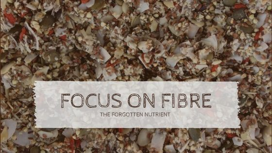 focus on fibre: why do we need fibre and how does it help the body? | goodMix Superfoods