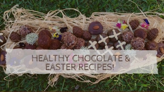 Healthy Choc Easter Recipes