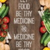 let-food-be-thy-medicine